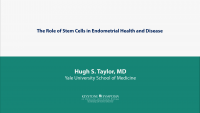 The Role of Stem Cells in Endometrial Health and Disease