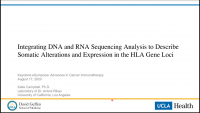 Short Talk: Integrating DNA and RNA Sequencing Analysis to Describe Somatic Alterations and Expression in the HLA Gene Loci