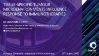 Short Talk: Tissue-Specific Tumour Microenvironments Influence Responses to Immunotherapy