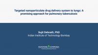 Targeted nanoparticulate drug delivery system to lungs: A promising approach for pulmonary tuberculosis