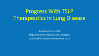 Progress with TSLP Therapeutics in Lung Disease