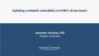 Exploiting a metabolic vulnerability in mTORC1-driven tumors