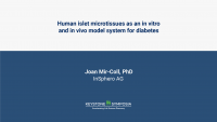 Human islet microtissues as an in vitro and in vivo model system for diabetes