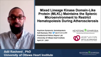 Short Talk: Mixed Lineage Kinase Domain-Like Protein (MLKL) Maintains the Splenic Microenvironment to Restrict Hematopoiesis During Atherosclerosis icon