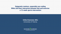 Epigenetic markers, especially non-coding RNAs and their interaction between diet and exercise: a 12-week sports intervention icon