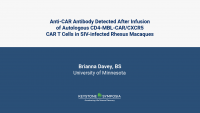Anti-CAR Antibody Detected After Infusion of Autologous CD4-MBL-CAR/CXCR5 CAR T Cells in SIV-infected Rhesus Macaques