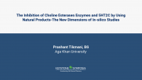 The Inhibition of Choline Esterases Enzymes and 5HT2C by Using Natural Products-The New Dimensions of In-silico Studies. icon