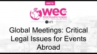 Global Meetings: Critical Legal Issues for Events Abroad