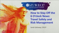 How to Stay Off the 6 o'Clock News: Travel Safety & Risk Management