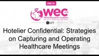 Hotelier Confidential: Strategies on Capturing and Operating Healthcare Meetings