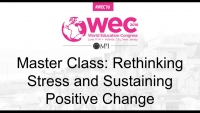 Master Class: Rethinking Stress and Sustaining Positive Change