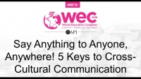 Say Anything to Anyone, Anywhere! 5 Keys to Cross-Cultural Communication