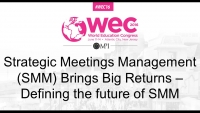 Strategic Meetings Management (SMM) Brings Big Returns – Defining the future of SMM