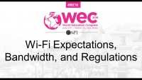 Wi-Fi Expectations, Bandwidth, and Regulations