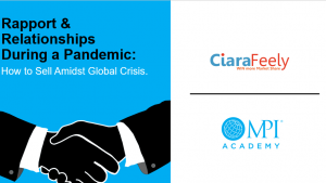Rapport & Relationships During a Pandemic: How to Sell Amidst Global Crisis Course