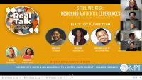 #RealTalk Dialogue Series | Still We Rise: Designing Authentic Black Joy events 365 days of the year 02.24.2021