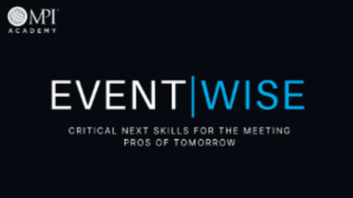 EventWISE 401: Critical Next Skills for Meeting Pros