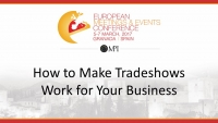 How to Make Tradeshows Work for Your Business