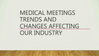 The Future of Medical Meetings