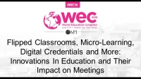 Flipped Classrooms, Micro-Learning, Digital Credentials and More: Innovations In Education and Their Impact on Meetings