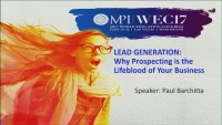 Lead Generation: Why Prospecting is the Lifeblood of Your Business