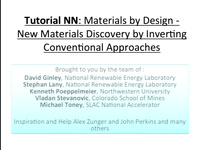 Tutorial NN - Materials by Design - New Materials Discovery by Inverting Conventional Approaches<br />Part 1: Overview of the Area and Methodology and High-Throughput Materials Science for New Functional Materials