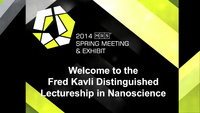 Fred Kavli Distinguished Lectureship in Nanoscience
