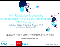 High Resolution Topography Characterization at Die-Scale of Front End CMP Processes