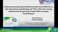 Characterizing Ionic/Electrochemical Effects in the Resistive Switching of TiO2 Film by Using Advanced Scanning Probe Microscopy Techniques
