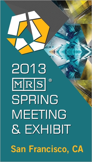 2013 MRS Spring Meeting
