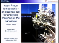 Atom Probe Tomography - An Essential Tool for Analysing Materials at the Nanoscale