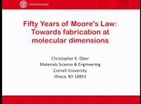 X4.01 - Fifty Years of Moore's Law: Towards Fabrication at Molecular Dimensions