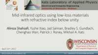 Infrared Optics Using Low-Loss Materials with Refractive Index below Unity