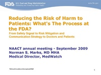 Keynote Address: From Safety Signal to Drug Risk Mitigation Strategy: What's the Process at the FDA?