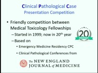 ACMT Medical Toxicology: 20th Annual Clinical Pathologic Competition (CPC)