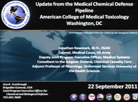 ACMT Pre-Meeting Symposium: Inside the Beltway and Beyond: The Intersection of Medical Toxicology and the Federal Government<br /><br />Updates From the Medical Chemical Defense Pipeline