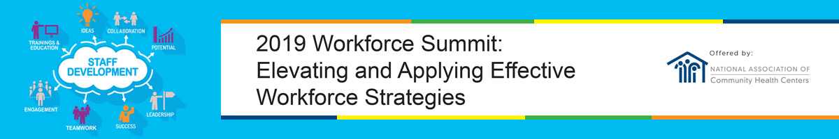 2019 Workforce Summit: Elevating and Applying Effective Workforce Strategies
