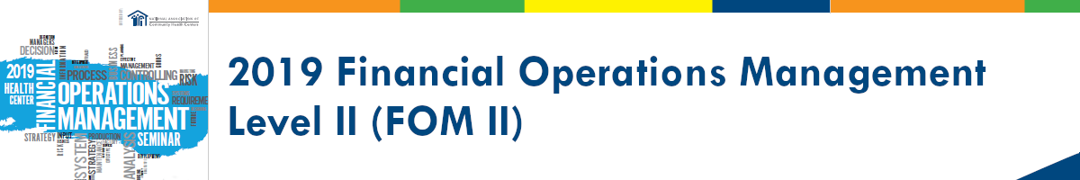 2019 Financial Operations Management Level II (FOM II)