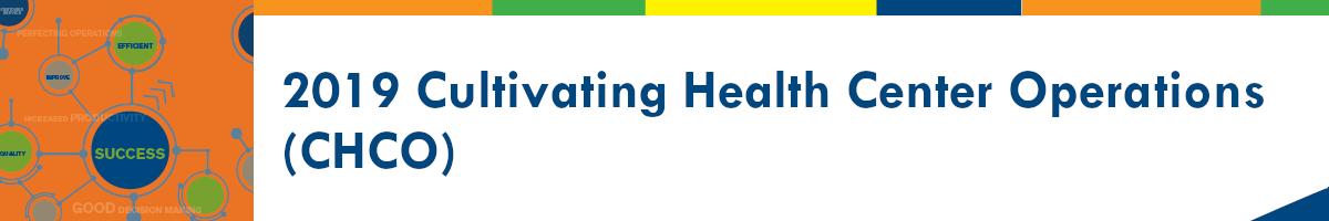 2019 Cultivating Health Center Operations (CHCO)