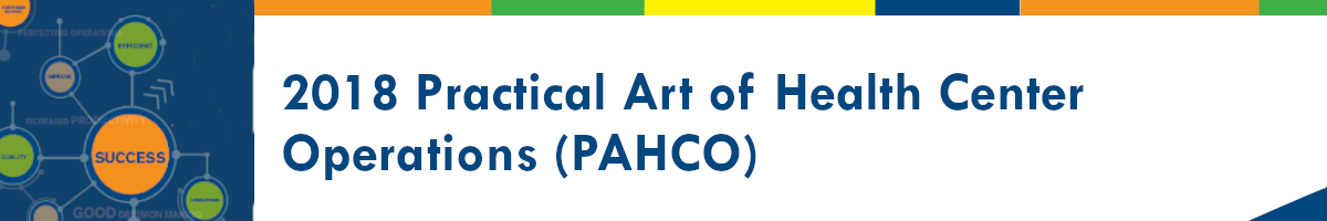 2018 Practical Art of Health Center Operations (PAHCO)
