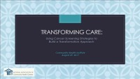 Transforming Care: Using Cancer Screening Strategies to Build a Transformation Approach