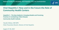 Hepatitis C – The New Epidemic: Emerging Models and Promising Practices in Combatting a Silent Disease
