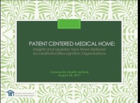 Patient-Centered Medical Home: Insights and Updates From Three National Accreditation/Recognition Organizations