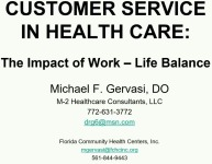 Customer Service in Healthcare – The Impact of Work / Life Balance - SPECIAL EXHIBITOR SESSION SPONSORED BY CENTENE