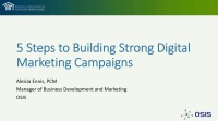 Five Steps to Building Strong Digital Marketing Campaigns