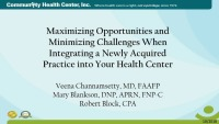 Maximizing Opportunities and Minimizing Challenges when Integrating a Newly Acquired Practice into Your Health Center