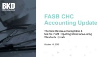 New Accounting Standards: Revenue Recognition and the Not-For-Profit Reporting Standards