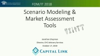 Building Strategic and Operational Agility Through Scenario Modeling and Market Assessment Tools