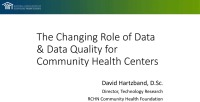 The Changing Role of Data and Data Quality for Community Health Centers