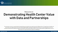 Demonstrating Health Center Value with Data and Partnerships